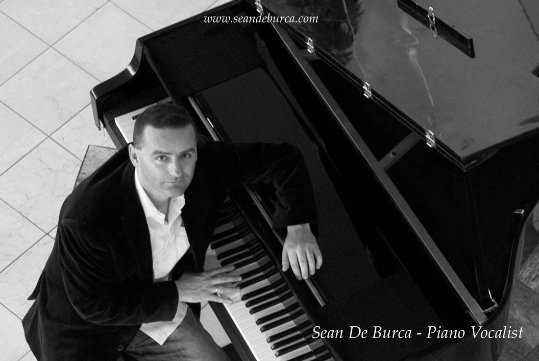 Sean De Burca , The Piano man